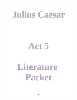 Julius Caesar Act 5 Literature Packet