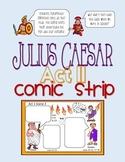 Julius Caesar Act II Comic Strip for Note-taking, Active R