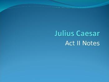 Julius Caesar Act II Notes