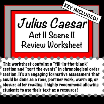 Julius Caesar: Act II Scene II Review Worksheet