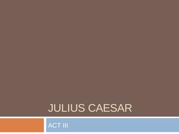 Julius Caesar Act III