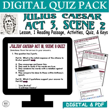 Julius Caesar: Act III Antony/Brutus Speeches Common Core Reading Quiz Pack