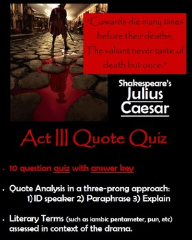 Julius Caesar - Act III Quote Quiz