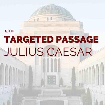 Julius Caesar Act III Targeted Passage