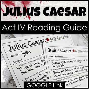 Julius Caesar Act IV Reading Guide {Study Guide}