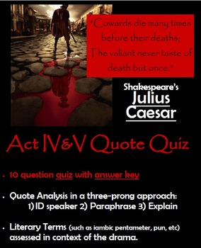 Julius Caesar - Act IV & V Quote Quiz