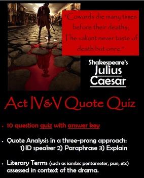 Julius Caesar - Act IV & V Quote Quiz