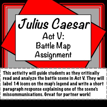 Julius Caesar: Act V Battle Map Assignment