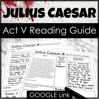 Julius Caesar Act V Reading Guide {Study Guide}