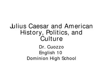 Julius Caesar and American History PowerPoint