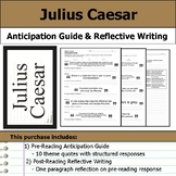 Julius Caesar - Anticipation Guide & Reflection Writing