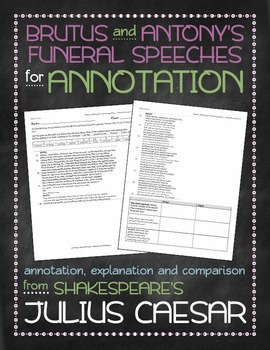Julius Caesar: Brutus and Antony's funeral speeches annotation and comparison