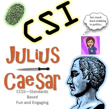 Julius Caesar: CSI Classroom Investigation and Murder Board