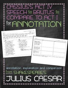 Julius Caesar: Cassius's Act IV speech annotation and comparison with Act I