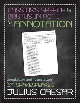 Julius Caesar: Cassius's speech to Brutus annotation