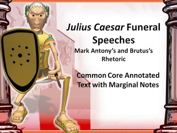 Julius Caesar Common Core Annotated Text – Brutus and Mark