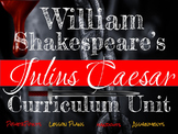 William Shakespeare's Julius Caesar Curriculum Unit