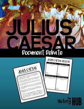 Julius Caesar Document Debate (Ancient Rome Lesson Plan)