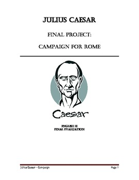Julius Caesar Final Project: the Campaign for Rome!