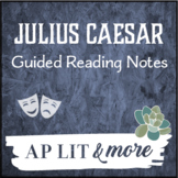 Julius Caesar Guided Reading Notes