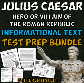 Julius Caesar: Hero or Villain? ELA Test Prep Bundle with Annotation Assistant