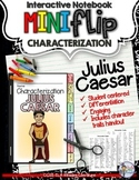 JULIUS CAESAR: INTERACTIVE NOTEBOOK CHARACTERIZATION MINI FLIP
