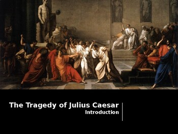 Julius Caesar - Introduction to the play and Shakespeare