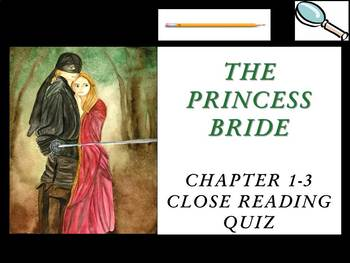 The Princess Bride Chapters 1-3 Quiz