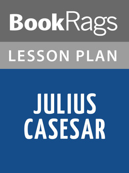 Julius Caesar Lesson Plans