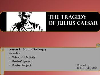Julius Caesar Mini-lesson Brutus' Soliloquy with poster project
