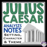 JULIUS CAESAR ANALYSIS NOTES