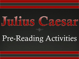 Julius Caesar Pre-Reading Activities