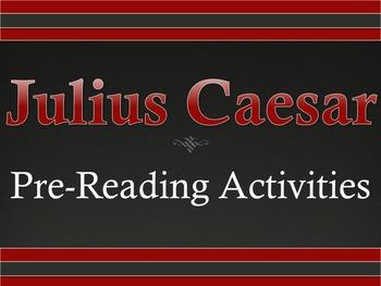 Julius Caesar Pre-Reading Activities
