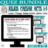 Julius Caesar Common Core Reading Quiz BUNDLE (Test Prep) ACTS 1-3