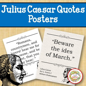 Julius Caesar Quotes Posters By Sweeties Teachers Pay Teachers