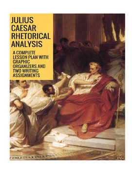 Julius Caesar Rhetorical Analysis Lesson