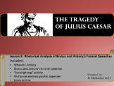 Julius Caesar: Rhetorical Analysis of Brutus and Antony's