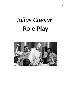 Julius Caesar Role Play