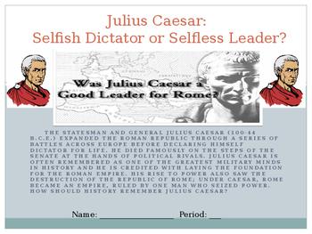Julius Caesar - Selfish Dictator or Selfless Leader? Stations Activity
