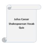 Julius Caesar Shakespeare Vocabulary Quiz