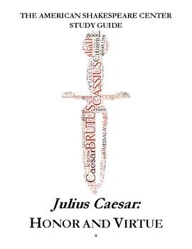 Julius Caesar Teacher's Toolbox: Honor and Virtue
