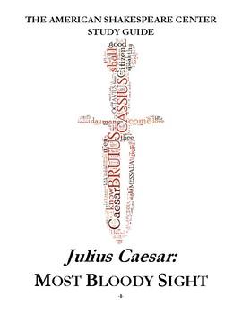 Julius Caesar Teacher's Toolbox: Most Bloody Sight
