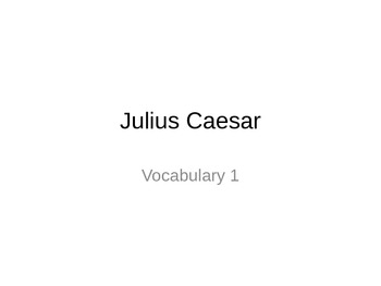 Julius Caesar Vocabulary PowerPoint