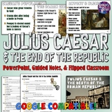 Julius Caesar and the End of the Roman Republic Lesson