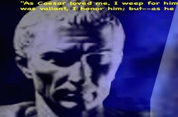 Julius Caesar and the Politics of Persuasion