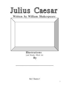 Julius Caesar by William Shakespeare--fill-in and illustrate