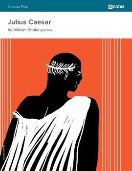 Julius Caesar eNotes Lesson Plan