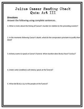 Julius Casear Act III Reading Check Quiz