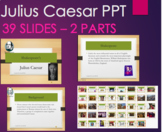 Julius Caesar - Introduction PPT and Overview Intro