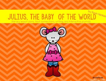 Julius, The Baby of the World Literacy Unit (Book 7)
